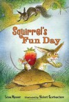 Squirrel's Fun Day (Candlewick Readers) - Lisa Moser
