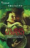 The Night Serpent (Silhouette Nocturne) - Anna Leonard