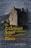 The Crickhowell School for the Muses - Rachel Waxman