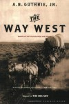 The Way West - A.B. Guthrie Jr.