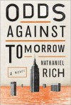 Odds Against Tomorrow: A Novel -