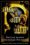 Alas, Poor Darwin: Arguments Against Evolutionary Psychology - Hilary Rose, Steven Rose