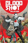 BLOODSHOT SALVATION #1 CVR A ROCAFORT - VALIANT