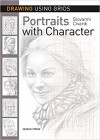 Drawing Using Grids: Portraits with Character  - Giovanni Civardi