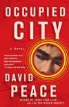 Occupied City - David Peace