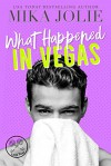 What Happened in Vegas (Platonically Complicated #7) - Mika Jolie