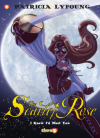 """Scarlet Rose #1: """"I Knew I'd Meet You"""" - Patricia Lyfoung"""