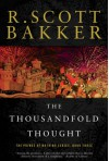 The Thousandfold Thought: The Prince of Nothing, Book Three - R. Scott Bakker