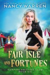 Fair Isle and Fortunes - Nancy Warren