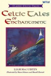 Celtic Tales of Enchantment - Liam Mac Uistín