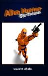 Alien Hunter, Star Trooper - David Scholes