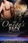 The Omega's Pack: Alpha/Beta/Omega Werewolf Pack Romance M/M & M/M/M/M - Dessa Lux