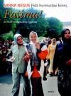 Pidä hunnustasi kiinni, Fatima! Ja muita tarinoita nyky-Egyptistä - Sanna Negus