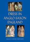 Dress in Anglo-Saxon England - Gale R. Owen-Crocker