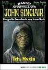 John Sinclair - Folge 1974: Ich, Myxin - Timothy Stahl