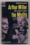 Misfits - Arthur MILLER