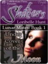 Under Cover of the Moon - Loribelle Hunt