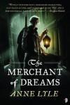 The Merchant of Dreams - Anne Lyle
