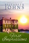 First Impressions: Traditional Regency Romance Novella - Elizabeth Johns