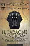 Il Faraone Nero - Christian Jacq