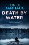 Death By Water - Robert Ferguson, Torkil Damhaug