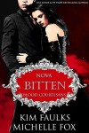 Bitten: A Vampire Blood Courtesans Romance - Kim Faulks, Michelle Fox
