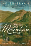 The Mountain  - Helen Bryan