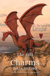 The Gift of Charms (The Land of Dragor) - Julia Suzuki