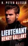 Lieutenant Henry Gallant - H. Peter Alesso