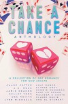 Take a Chance Anthology: A Collection of Gay Romance for New Adults - Jamie Deacon, Sherri Jordan Asble