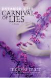 Untamed City: Carnival of Lies - Melissa Marr