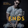 When August Ends - Unabridged - Andi Arndt, Sebastian York, Penelope Ward