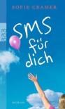 SMS für dich - Sofie Cramer