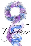 Bound Together: A Holiday Novella - Stormy Smith