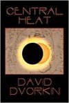 Central Heat - David Dvorkin