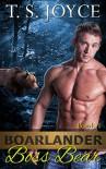 Boarlander Boss Bear (Boarlander Bears Book 1) - T.S. Joyce