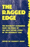 The Ragged Edge: The Disability Experience from the Pages of the Disability Rag - Barrett Shaw