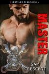 Master (Chaos Bleeds Book 8) - Sam Crescent