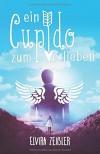 Ein Cupido zum Verlieben - Elvira Zeißler
