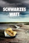 Schwarzes Watt: Ein Fall für Theo Krumme 4 - Ein Nordsee-Krimi - Hendrik Van Den Berg