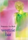 Weetzie Bat -