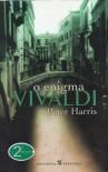 O Enigma Vivaldi - Peter Harris