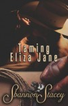 Taming Eliza Jane - Shannon Stacey