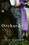 Orchard - Larry Watson