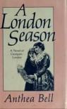 A London Season - Anthea Bell
