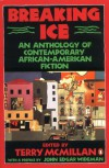 Breaking Ice: An Anthology of Contemporary African-American Fiction -