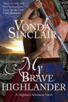 My Brave Highlander - Vonda Sinclair