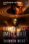 Konnor and His Omega Mate - Shannon West