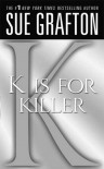 """K"" is for Killer (The Kinsey Millhone Alphabet Mysteries) - Sue Grafton"