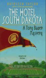 The Hotel South Dakota - Kathleen Taylor